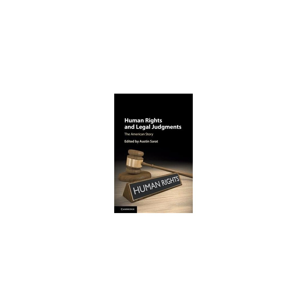 Human Rights and Legal Judgments : The American Story (Hardcover)