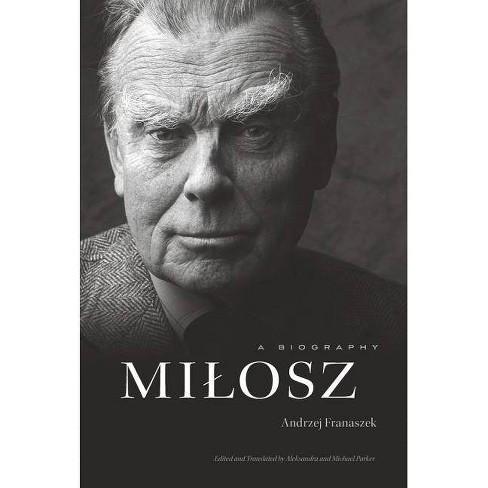 Milosz - by  Andrzej Franaszek (Hardcover) - image 1 of 1