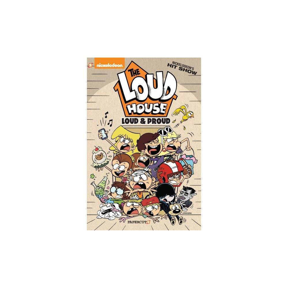 Loud House 6 : Loud and Proud - (Loud House) (Hardcover)