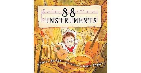 88 Instruments (Hardcover) (Chris Barton) - image 1 of 1