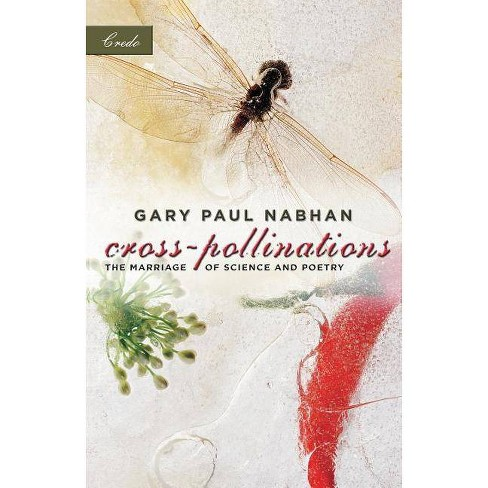 Cross-Pollinations - (Credo (Paperback)) by  Gary Paul Nabhan (Paperback) - image 1 of 1