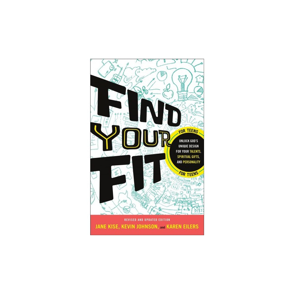 Find Your Fit : Unlock God's Unique Design for Your Talents, Spiritual Gifts, and Personality - Rev Upd
