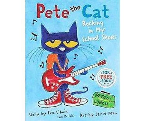 Rocking in My School Shoes (Pete the Cat) (Hardcover) (James Dean) - image 1 of 1