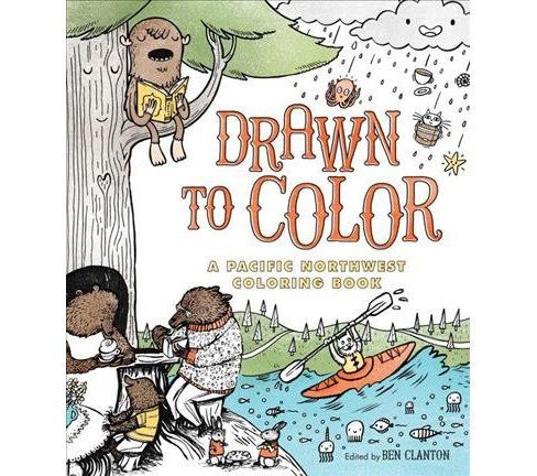 Drawn to Color : A Pacific Northwest Coloring Book (Paperback) - image 1 of 1