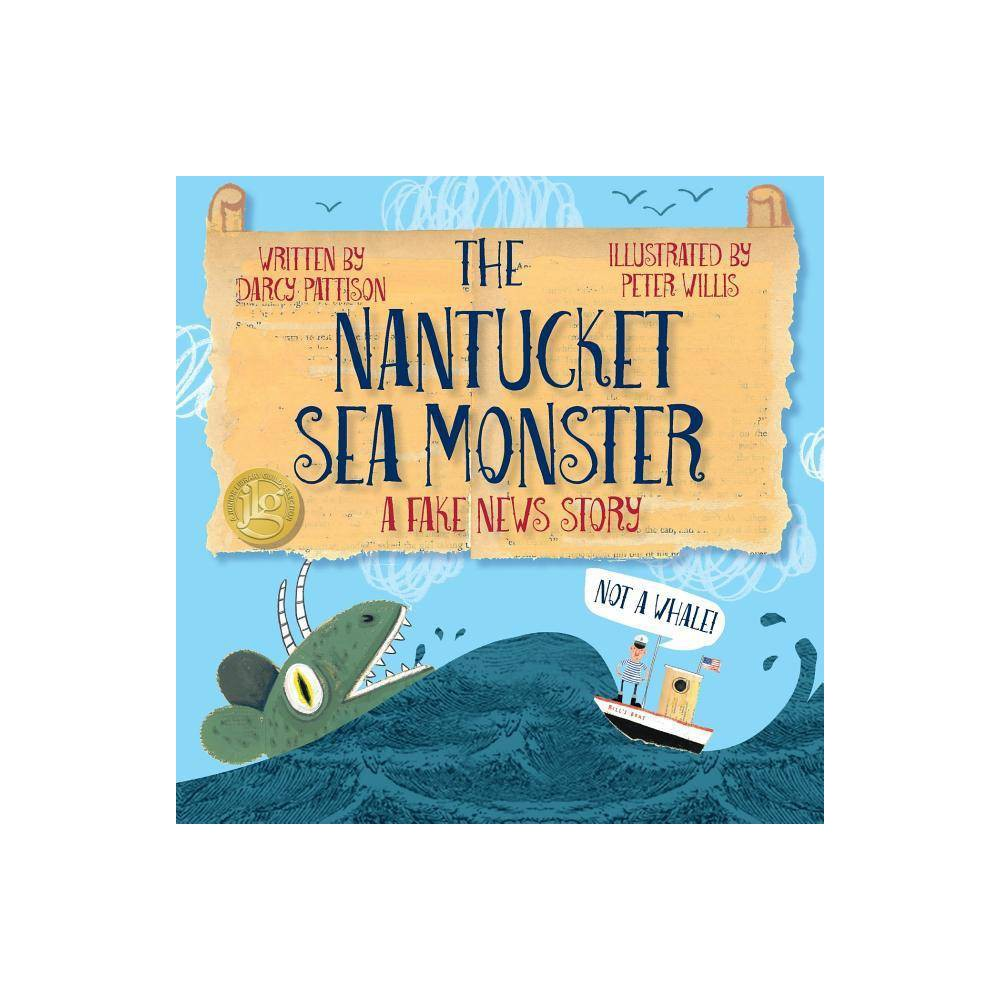 The Nantucket Sea Monster By Darcy Pattison Peter Willis Paperback