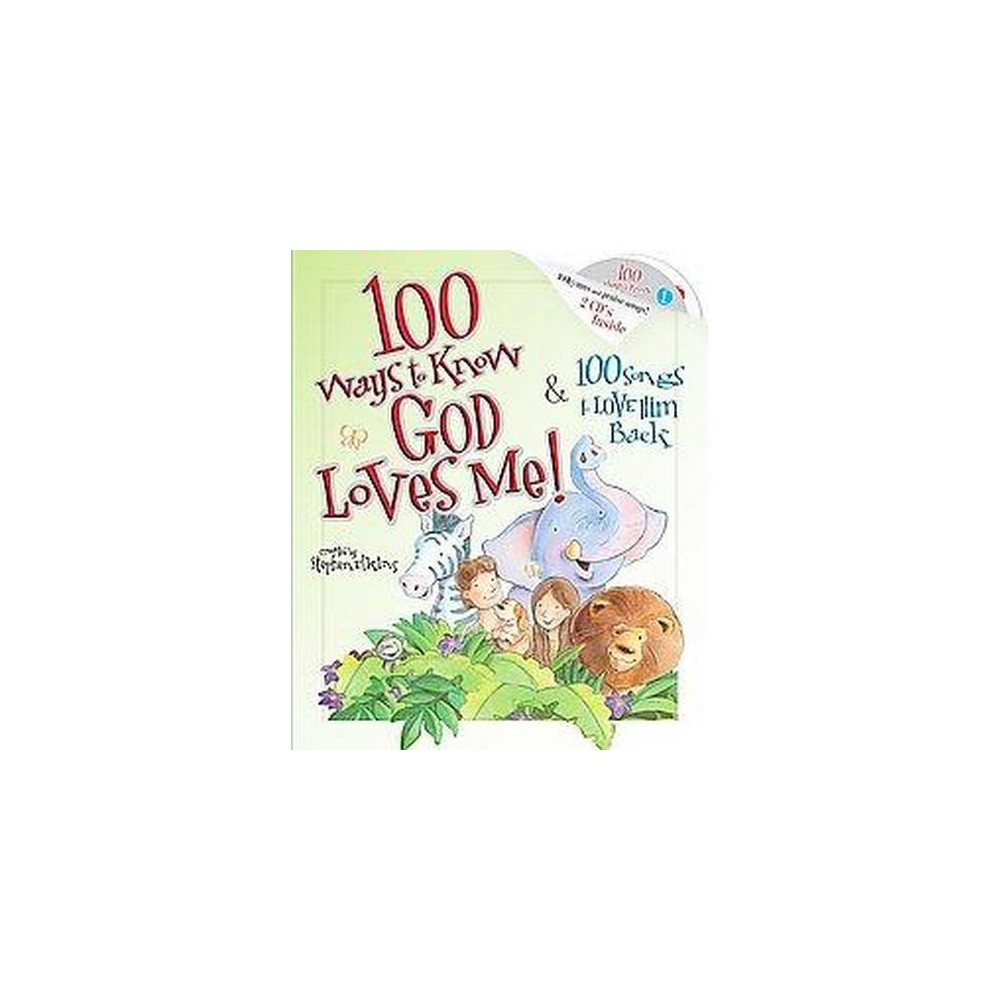 100 Ways to Know God Loves Me, 100 Songs to Love Him Back (Hardcover)