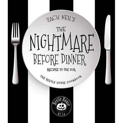 The Nightmare Before Dinner - by  Zach Neil (Hardcover) - image 1 of 1