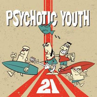 Psychotic Youth - 21 (CD)