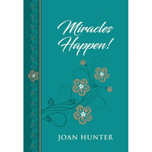 Miracles Happen! - by  Joan Hunter (Leather_bound) - image 1 of 1