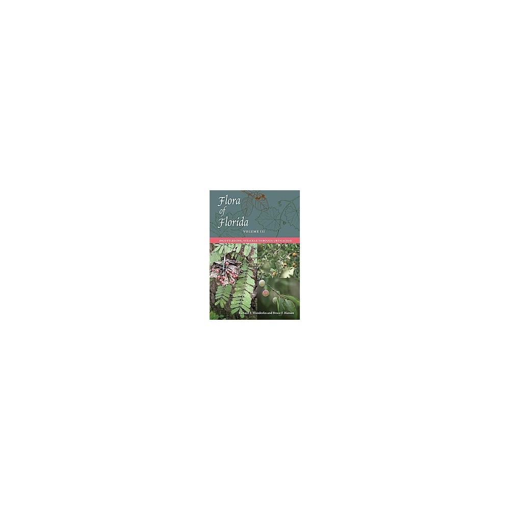 Flora of Florida : Dicotyledons, Vitaceae Through Urticaceae (Vol 3) (Hardcover) (Richard P. Wunderlin &