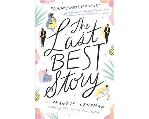 Last Best Story -  by Maggie Lehrman (Hardcover) - image 1 of 1