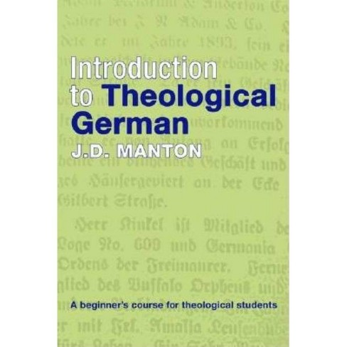 Introduction to Theological German - by  J D Manton (Paperback) - image 1 of 1