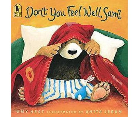 Don't You Feel Well, Sam? (Reprint) (Paperback) (Amy Hest) - image 1 of 1