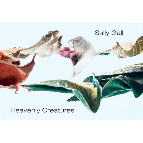 Heavenly Creatures - by  Sally Gall (Hardcover) - image 1 of 1