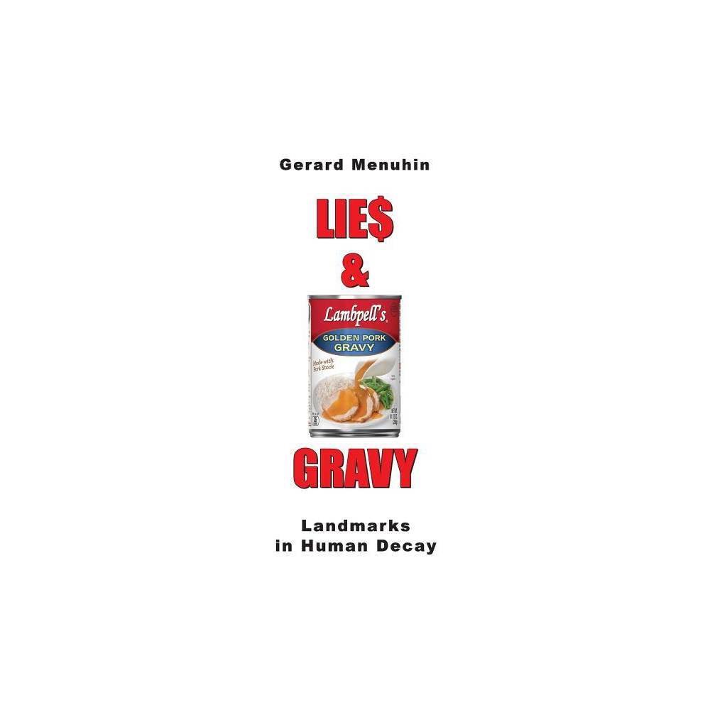 Lies Gravy By Gerard Menuhin Paperback