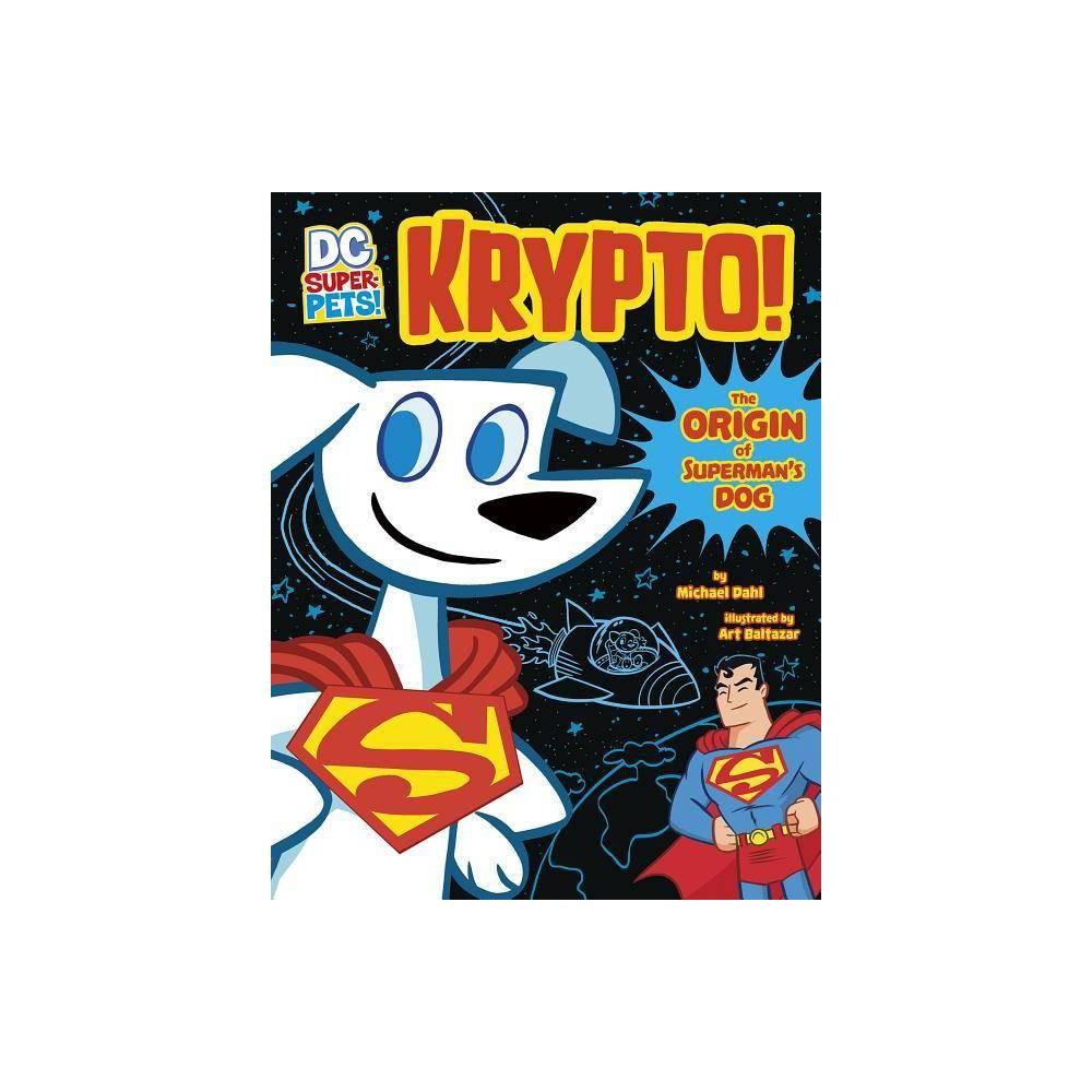 Krypto Dc Super Pets Origin Stories By Michael Dahl Paperback