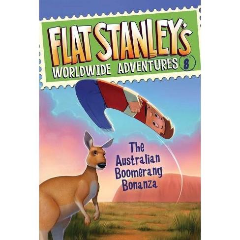 The Australian Boomerang Bonanza - (Flat Stanley's Worldwide Adventures) by  Jeff Brown (Hardcover) - image 1 of 1