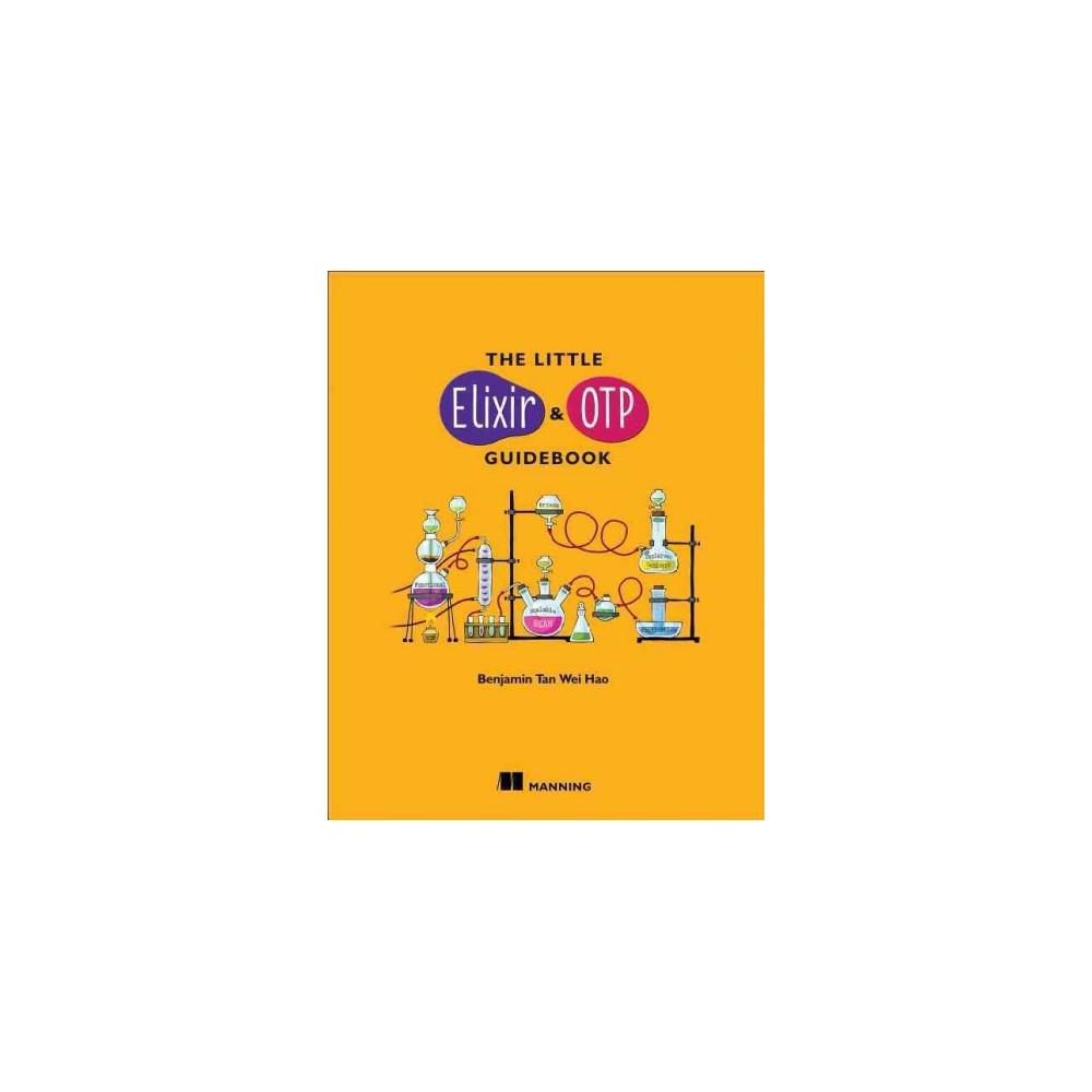 Little Elixir & Otp Guidebook (Paperback) (Benjamin Tan Wei Hao)