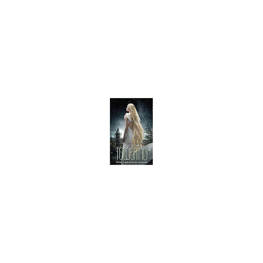 Towering ( The Kendra Chronicles) (Hardcover)