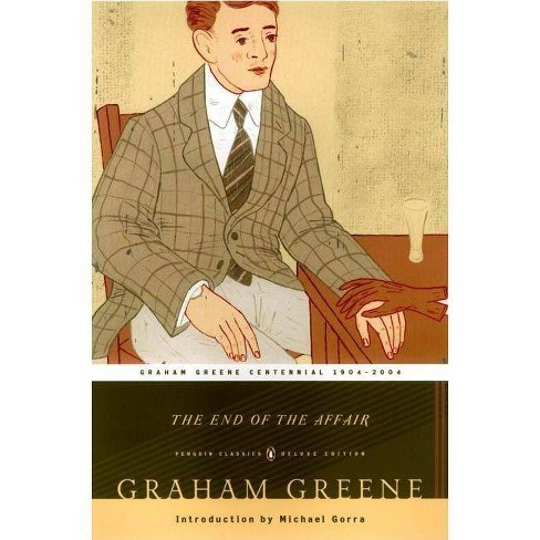The End of the Affair - (Penguin Classics) by  Graham Greene (Paperback) - image 1 of 1