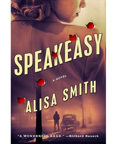 Speakeasy -  by Alisa Smith (Hardcover) - image 1 of 1