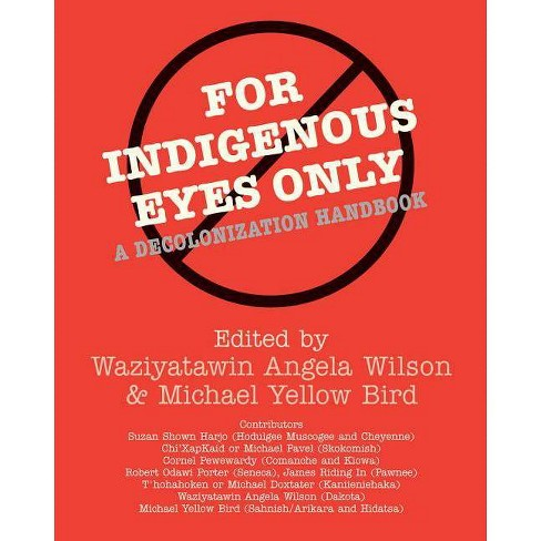For Indigenous Eyes Only - (School of American Research Native America) (Paperback) - image 1 of 1