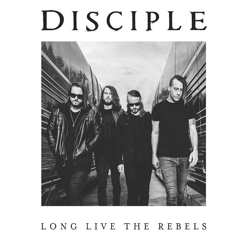 Disciple - Long Live The Rebels (CD) - image 1 of 1