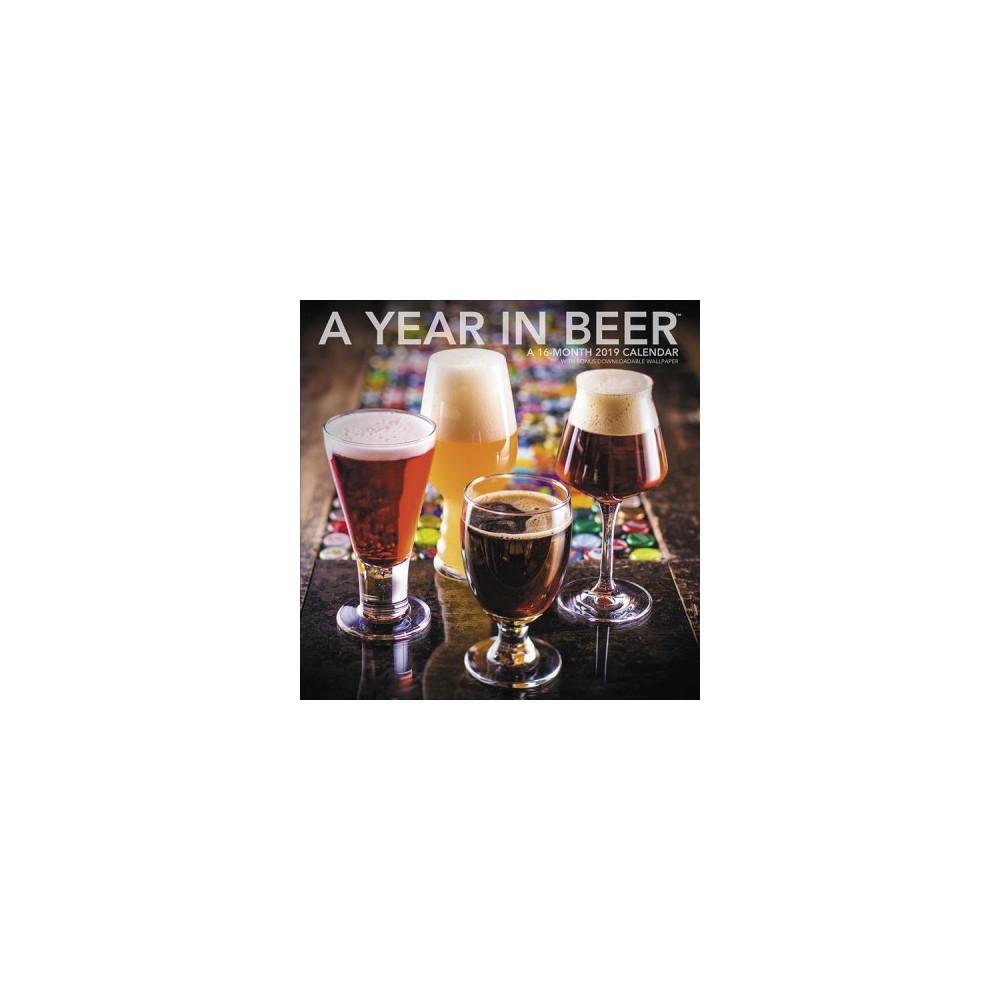 Year in Beer 2019 Calendar : With Bonus Downloadable Wallpaper - (Paperback)