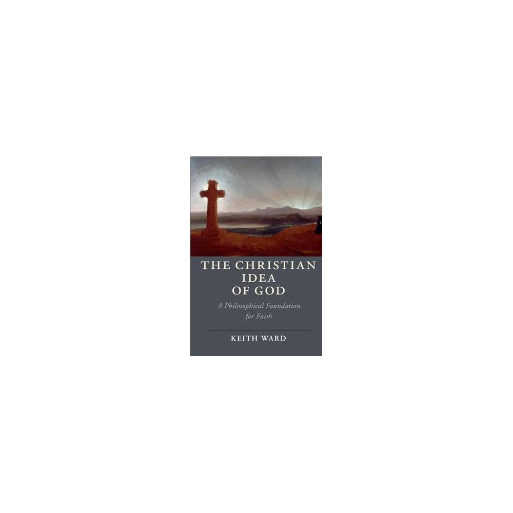 Christian Idea of God (Hardcover) (Keith Ward)