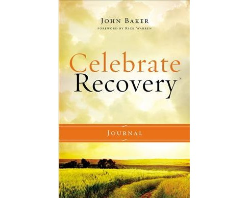 Celebrate Recovery Journal (Hardcover) (John Baker) - image 1 of 1