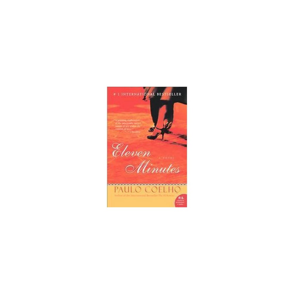 Eleven Minutes (Reprint) (Paperback) (Paulo Coelho)