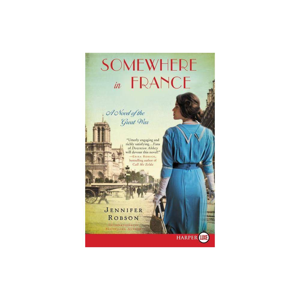 Somewhere In France Large Print By Jennifer Robson Paperback