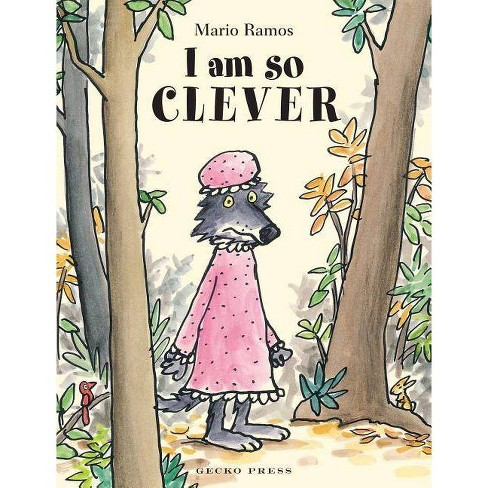 I Am So Clever - by  Mario Ramos (Hardcover) - image 1 of 1