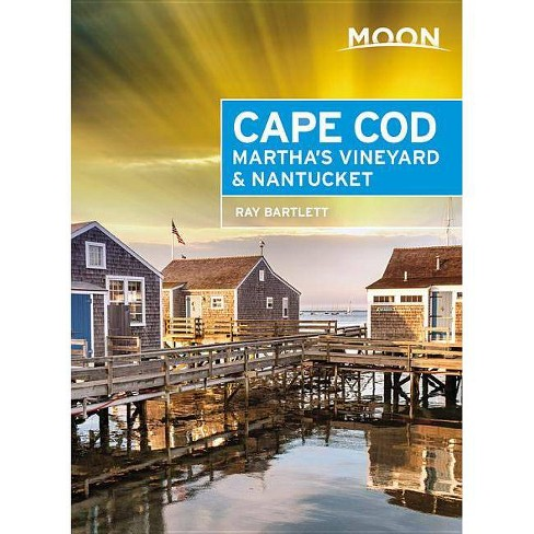 Moon Cape Cod, Martha's Vineyard & Nantucket - (Travel Guide) 5 Edition by  Ray Bartlett (Paperback) - image 1 of 1