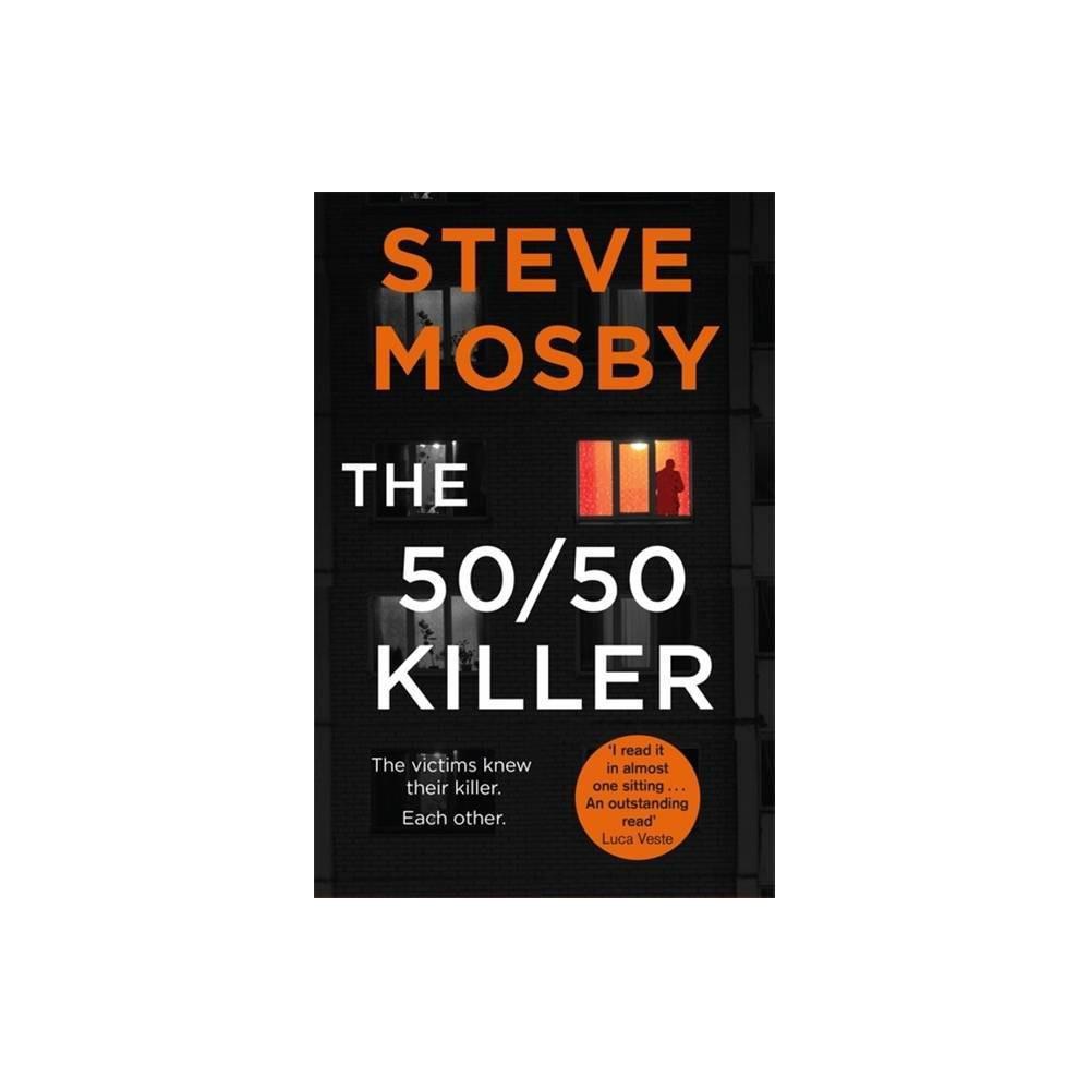 The 50 50 Killer By Steve Mosby Paperback