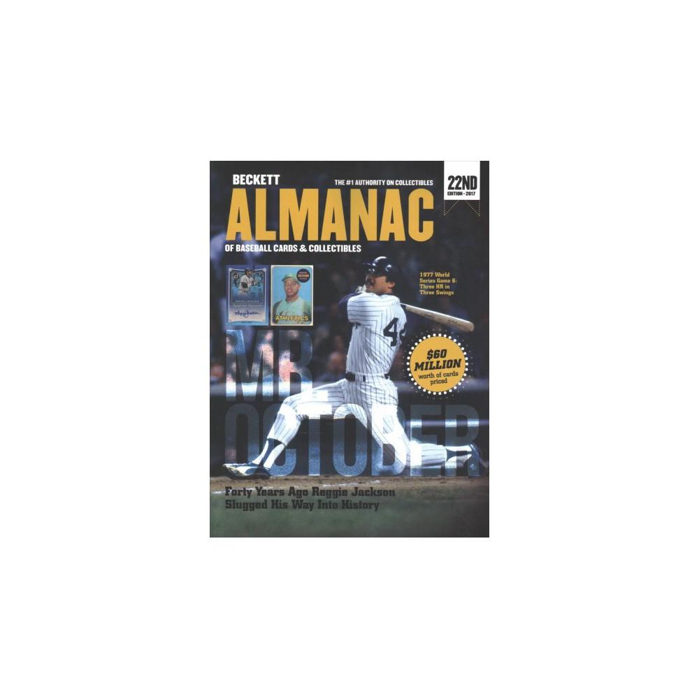 Beckett Almanac of Baseball Cards & Collectibles 2017 - (Paperback) Beckett Almanac of Baseball Cards & Collectibles 2017 - (Paperback)