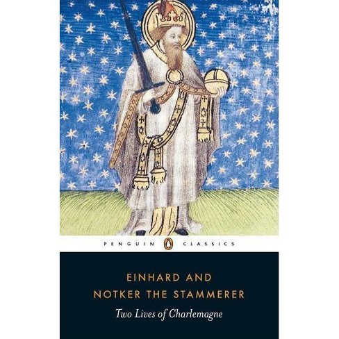 Two Lives of Charlemagne - (Penguin Classics) by  Einhard (Paperback) - image 1 of 1