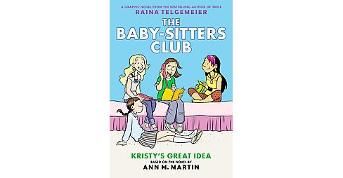 Baby-Sitters Club 1 : Kristy's Great Idea (Special) (Hardcover) (Ann M. Martin) - image 1 of 1