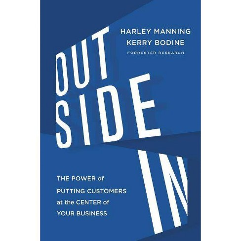 Outside in - by  Harley Manning & Kerry Bodine & Josh Bernoff (Hardcover) - image 1 of 1