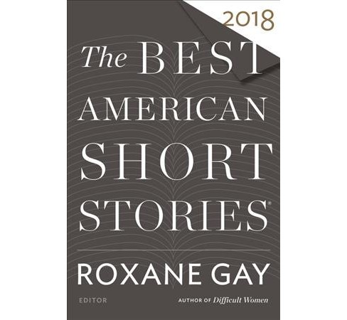 Best American Short Stories 2018 -  (Best American Short Stories) (Hardcover) - image 1 of 1