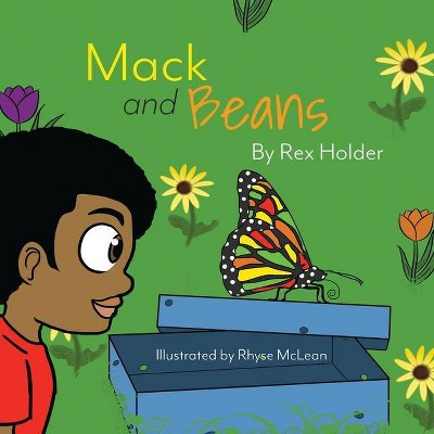 Mack and Beans - by Rex J Holder