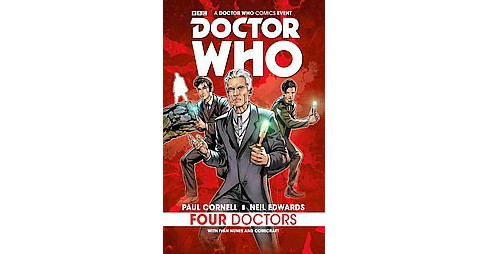 Doctor Who 1 : Four Doctors (Paperback) (Paul Cornell) - image 1 of 1