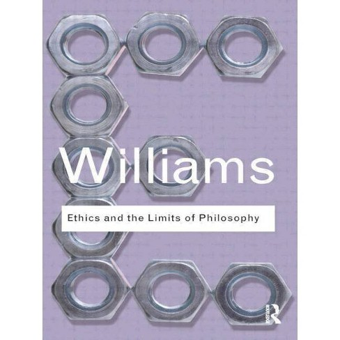Ethics and the Limits of Philosophy - (Routledge Classics) by  Bernard Williams (Paperback) - image 1 of 1