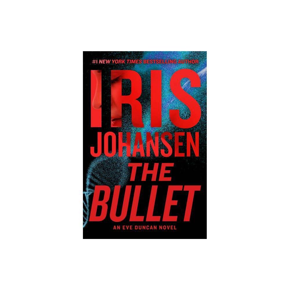 The Bullet Eve Duncan By Iris Johansen Hardcover
