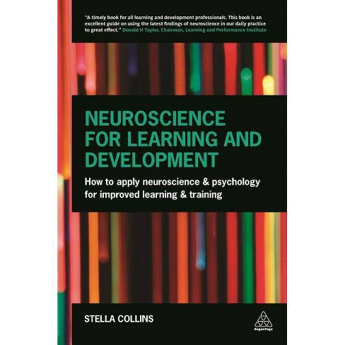 Neuroscience for Learning and Development - by  Stella Collins (Paperback) - image 1 of 1