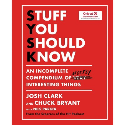 Stuff You Should - Target Exclusive Edition - by Josh Clark (Hardcover)
