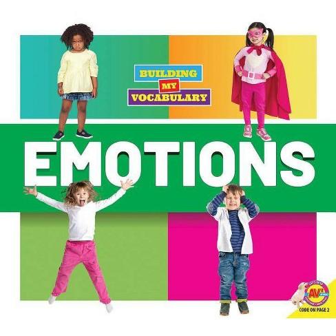 Emotions - (Building My Vocabulary) by  Dayna Martin (Paperback) - image 1 of 1