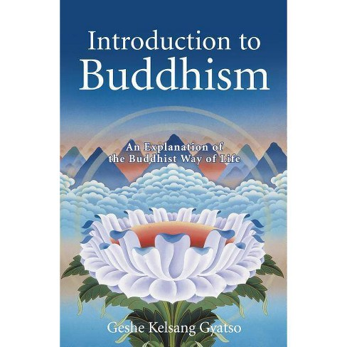 Introduction to Buddhism - by  Geshe Kelsang Gyatso (Paperback) - image 1 of 1