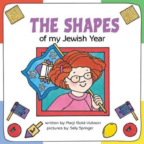 The Shapes of My Jewish Year - (Very First Board Books) by  Marji Gold-Vukson (Hardcover) - image 1 of 1