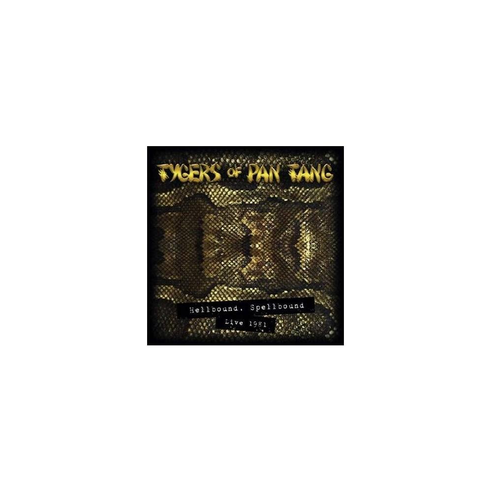 Tygers Of Pan Tang - Hellbound Spellbound Live 1981 (Vinyl)